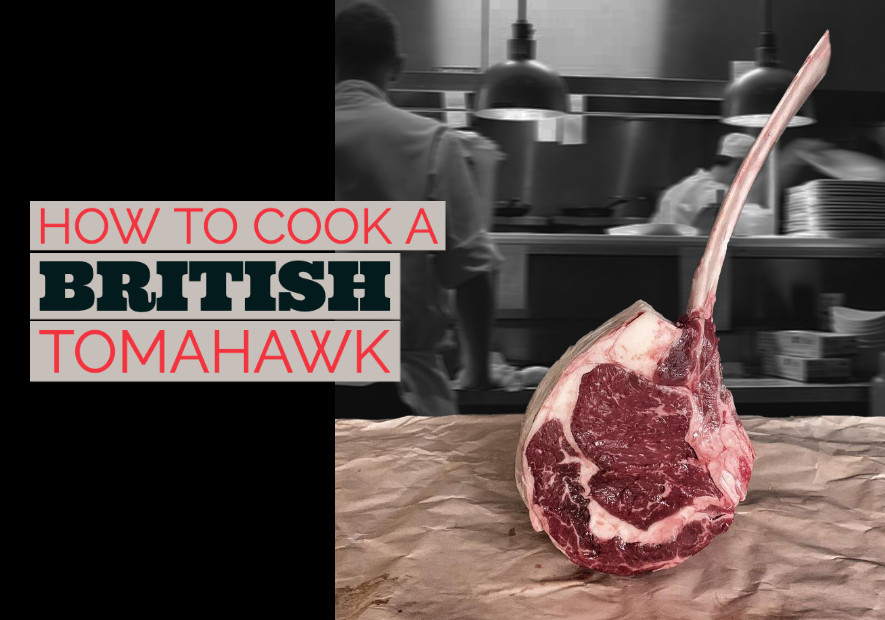 How to cook a British Tomahawk
